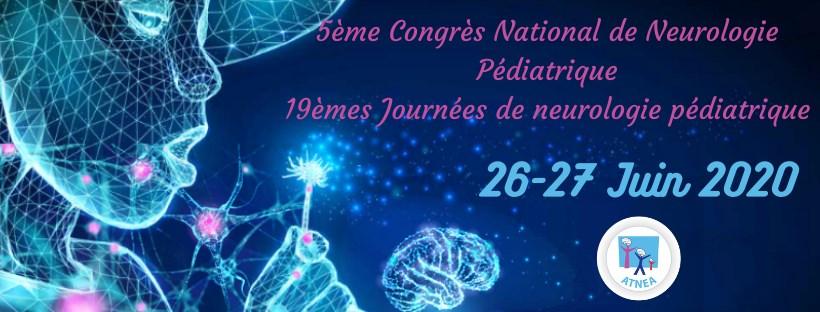 5éme Congrès National de Neurologie Pédiatrique de l'ATNEA